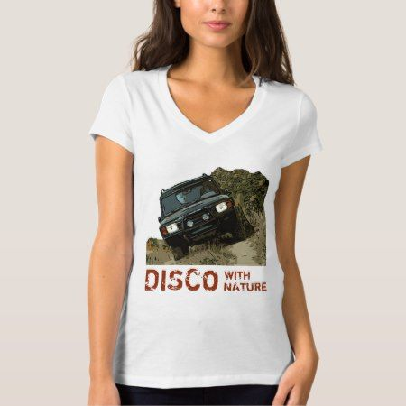 LAND ROVER DISCOVERY - DISCO WITH NATURE T-Shirt - click to get yours right now!