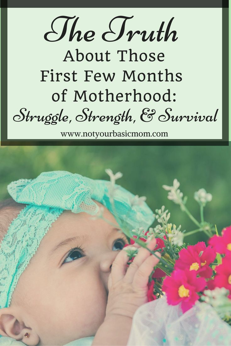 Motherhood is a struggle in those first few months. But you will gain strength, and survive the long nights and sore breasts. It gets better, and so will you, mama.