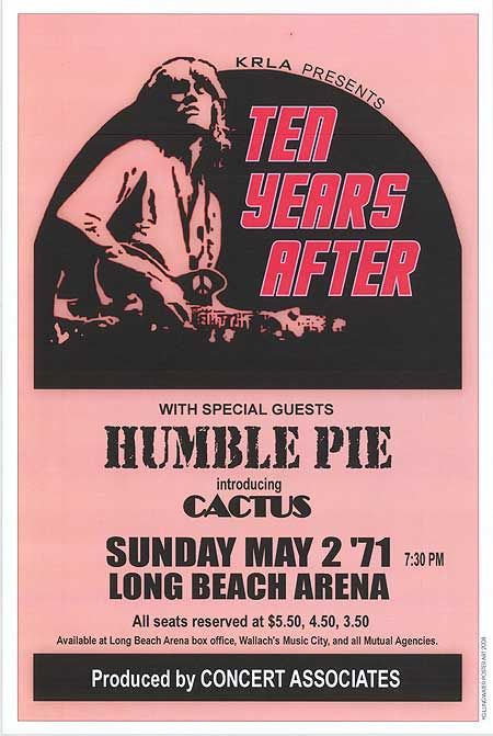 Ten Years After / Humble Pie / Cactus - Long Beach arena - Sunday may 2th 1971