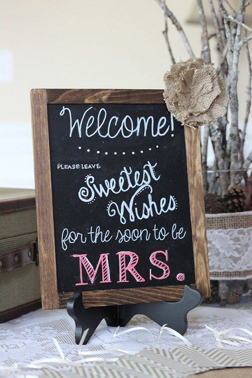 Rustic Bridal Shower Chalkboard Sign / http://www.himisspuff.com/creative-rustic-bridal-shower-ideas/6/