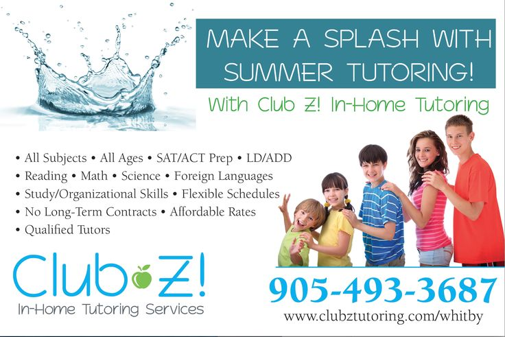 Need A Tutor? Call today 905-493-3687 Summer tutoring in Whitby, Ajax, Oshawa All Subjects for all ages!