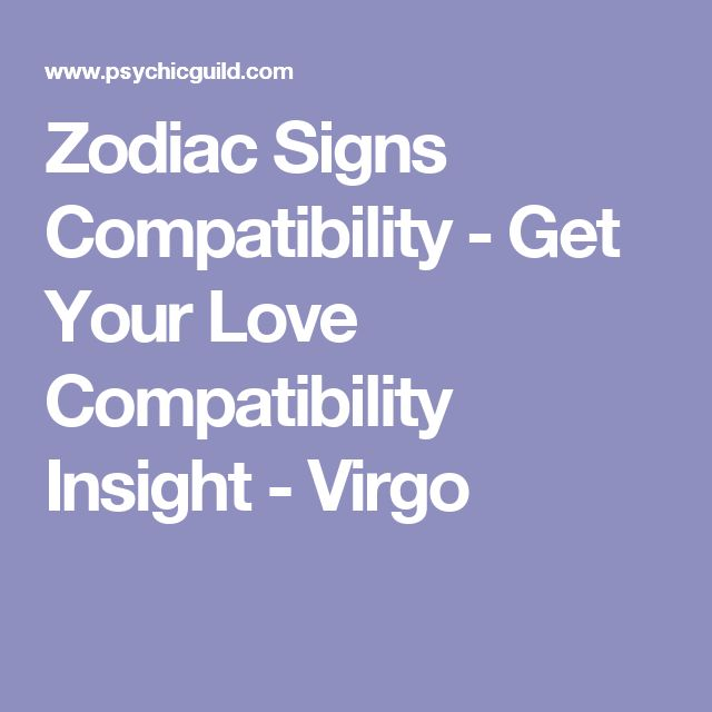 The 25 best aquarius love compatibility ideas on pinterest virgo zodiac signs love compatibility overview virgos are very guarded and it can take some time to tame their heart they look for perfection in fandeluxe PDF