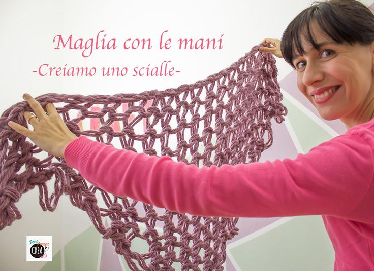 Arm Knitting:  how to make a knitted shawl