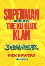 Superman vs. The KKK Film Coming Soon