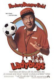 Ladybugs Movie Part 1. To climb the corporate ladder to success, a guy agrees to coach the company's all girl soccer team with the help of his secret weapon: his fiancee's son.