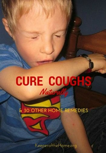 Cure Coughs Naturally & 30 Other Home Remedies {KeeperoftheHome.org}