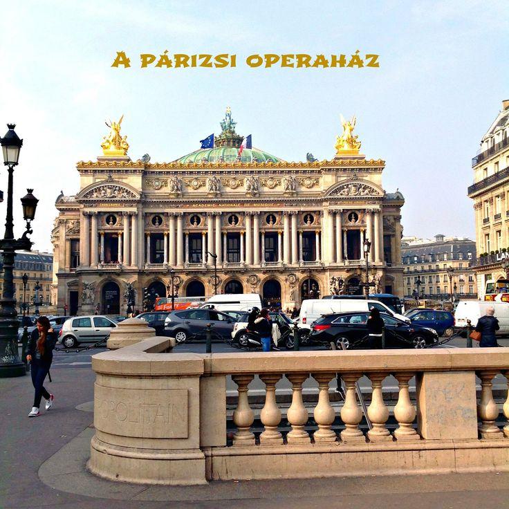 Párizsi séta: Az Operaház.