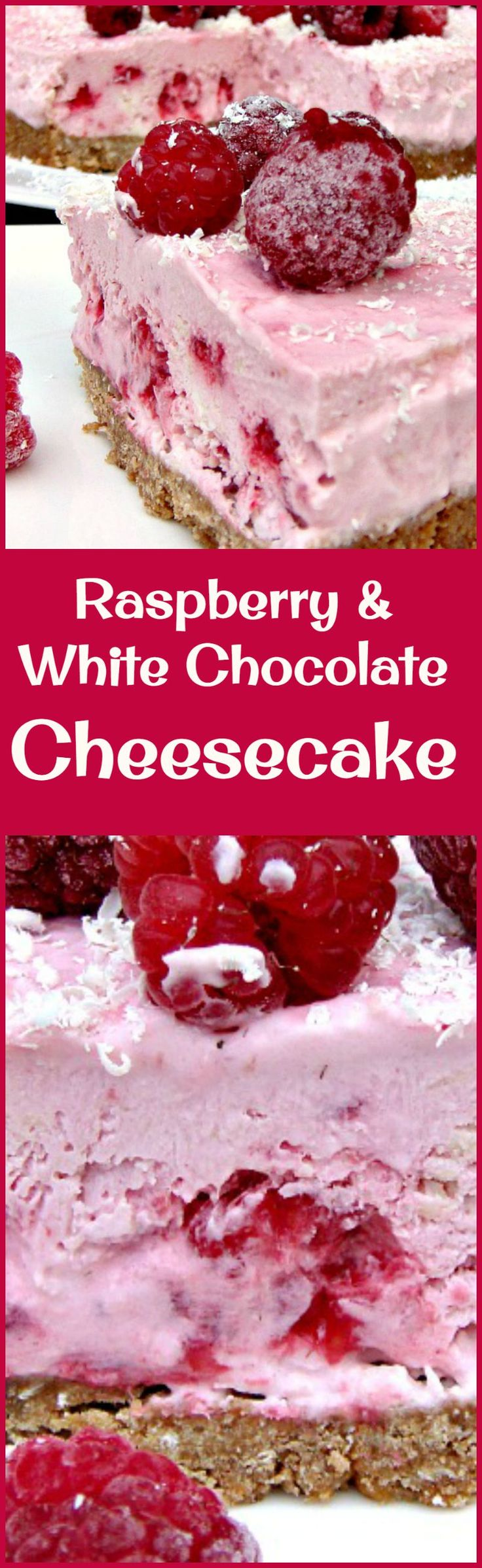 Raspberry & White Chocolate Cheesecake - A refreshing No Bake Cheesecake with a gentle hint of white chocolate. Really delicious!You can eat this Semi Frozen or simply chilled. Both ways are nice!