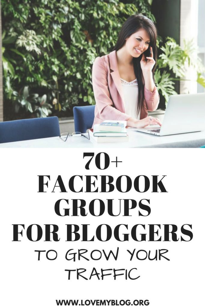 70+ Facebook Groups for Bloggers