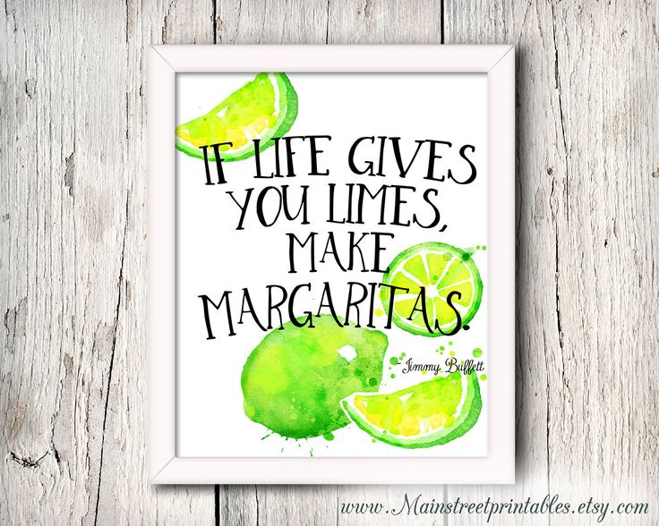 Jimmy Buffett Quote, Make Margaritas, Bar Decor, Kitchen Art, Beach Quotes, Nautical Decor, Bar Art, Limes, Beach Art, Bar Print, Tropical by MainStreetPrintables on Etsy