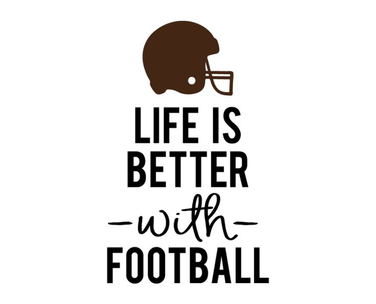 Free SVG cut files - Life is better with Football
