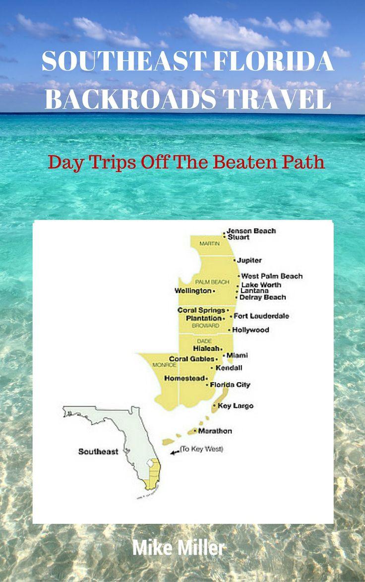 Southeast Florida Travel Guide: Florida Backroads Travel