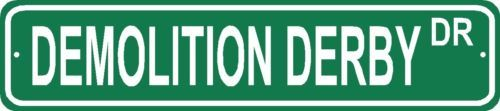 Demolition Derby Street Sign Cars Truck Driver Gift Racer Drag Racetrack Junk | eBay