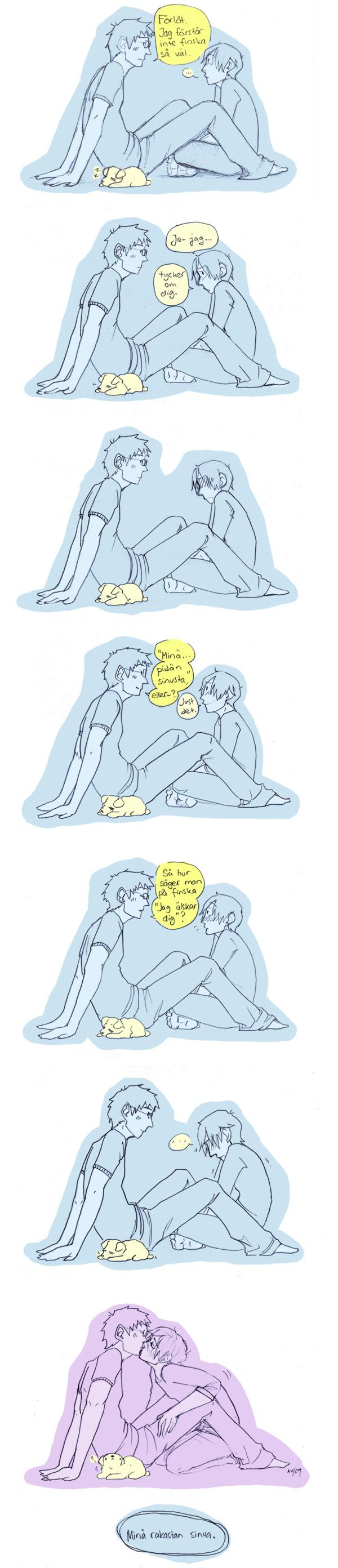 """APH - Finnish lesson by skitsoneito.deviantart.com on @deviantART  S: """"I'm sorry. I don't understand Finnish that well.""""  F: """"I-I like you.""""  S: """"'I like you,' or-?"""" F: """"That's right.""""  S: """"So how do you say in Finnish 'I love you'?""""  F: """"I love you."""" <<< THANK YOU FOR THE TRANSLATION."""