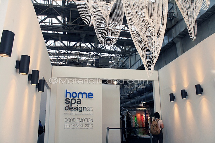 Home & Spa Design - Zona Tortona - FuoriSalone - Milano Design Week 2013