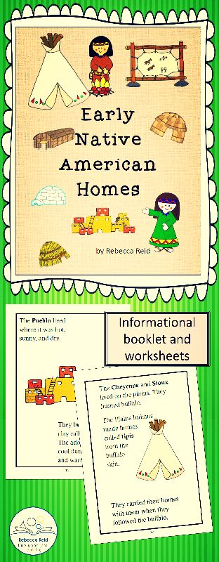$ Informational text and worksheet about Native American homes. {Why they built…