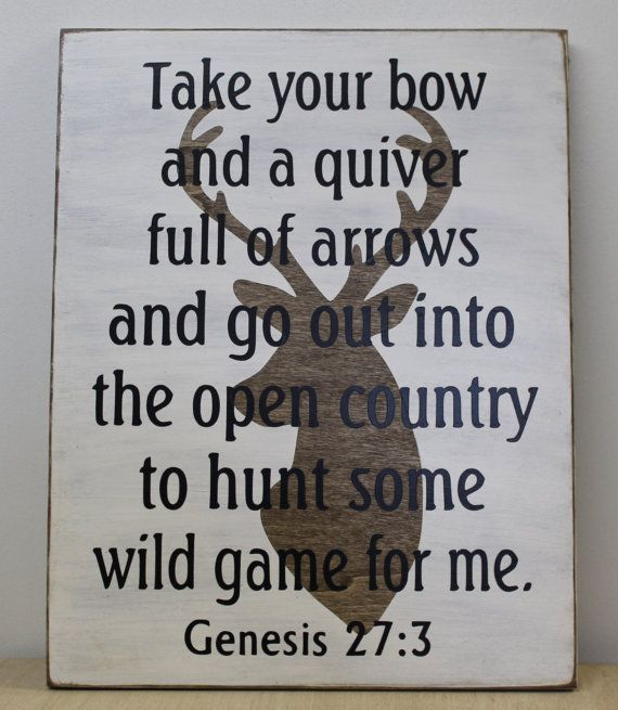 Rustic Country wooden Deer Sign Quiver and Arrows to Hunt Genesis 27:3 Bible Scripture Christian Hunting natural wood primitive home decor