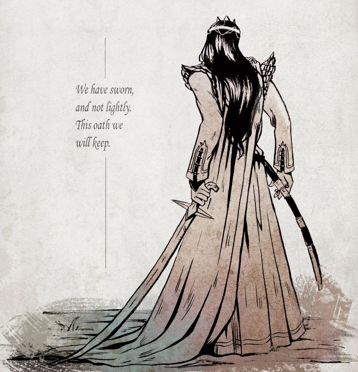 Fëanor - We shall go forth, to the end of the world.