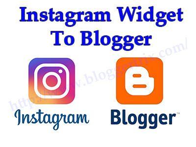 Instagram widget to blogger, Instagram widget to your blog, instagram widget code, Instagram Widget in Blogger, Instagram widget for blogger