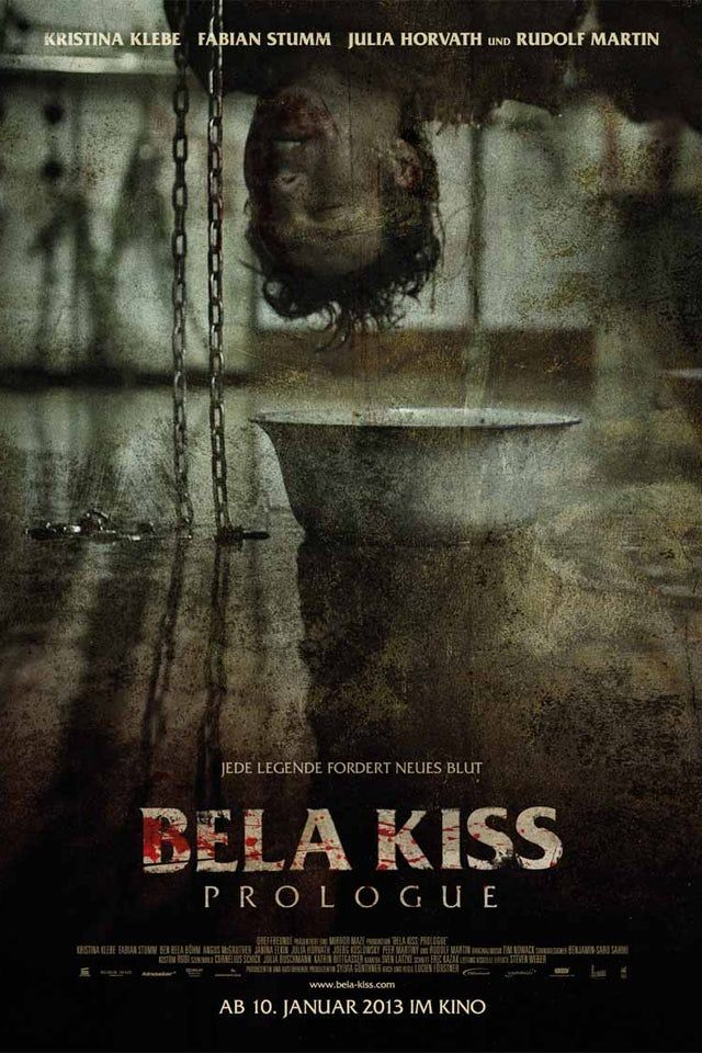 Bela Kiss Prologue 2013 Horror Thriller In 2021 Horror Movies List Upcoming Horror Movies Horror Posters