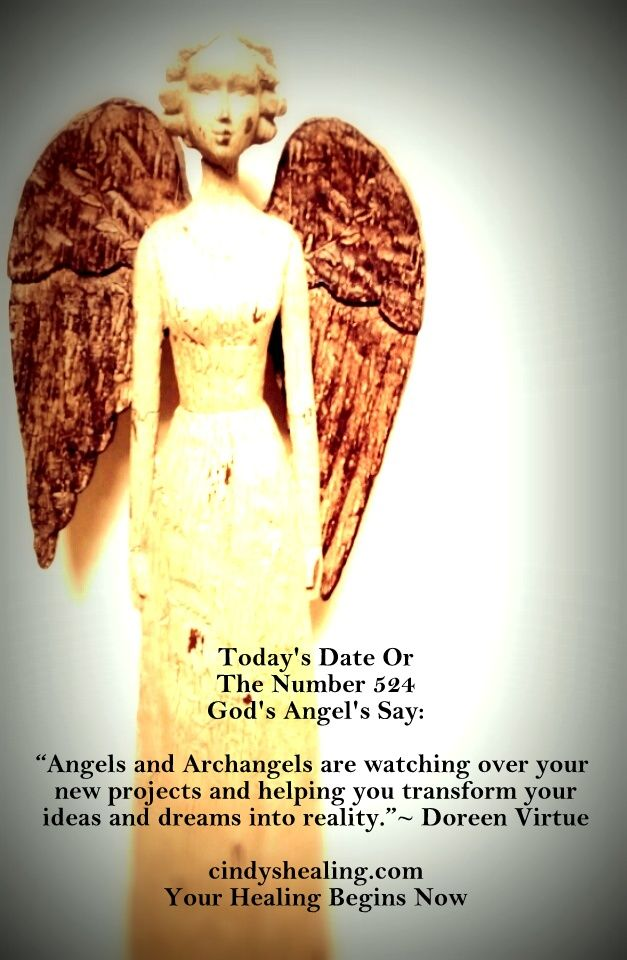 The meaning of Today's Date Or The Number 524 | Today's Date, Angels