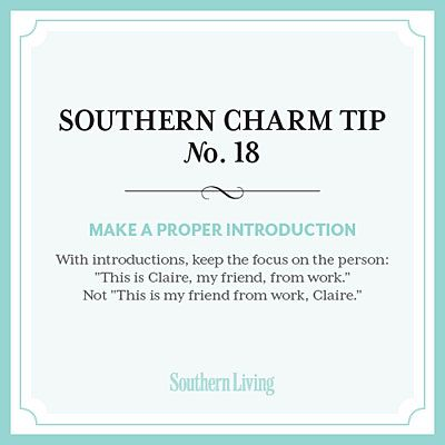 #SouthernCharm Tip #18: Make a Proper Introduction