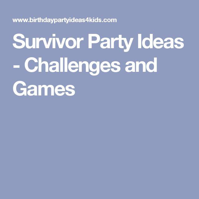 survivor party games ideas challenges articles