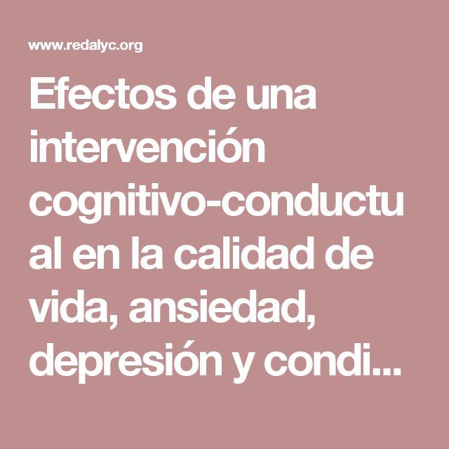 Efectos de una intervención cognitivo-conductual en la calidad de vida, ansiedad, depresión y condición médica de pacientes diabéticos e hipertensos esenciales