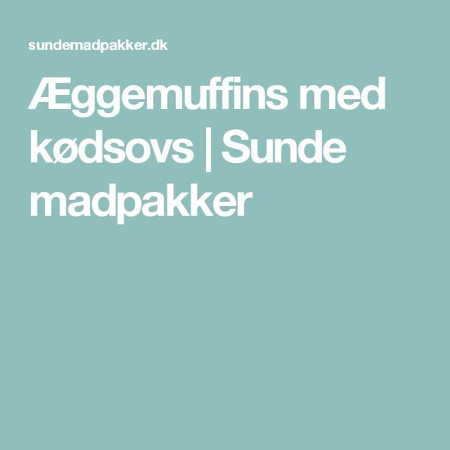 Æggemuffins med kødsovs | Sunde madpakker