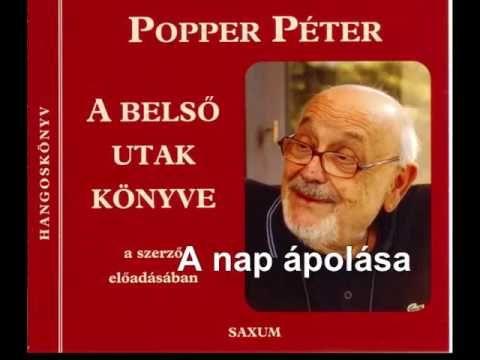 Popper Péter :A nap ápolása 2. rész
