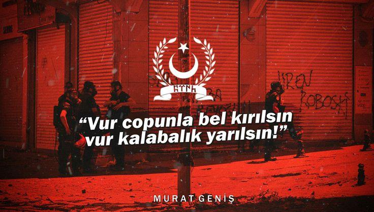 Vur Copunla Bel Kırılsın Vur Kalabalık Yarılsın! #ÇevikKuvvet #Türkçü