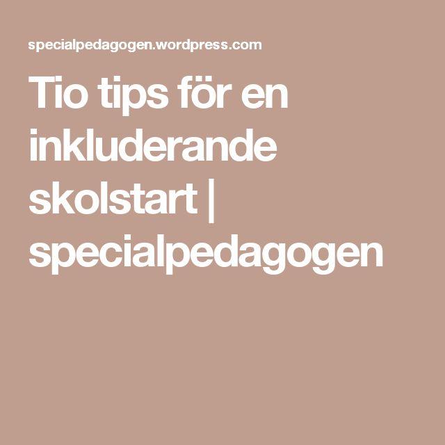 Tio tips för en inkluderande skolstart | specialpedagogen