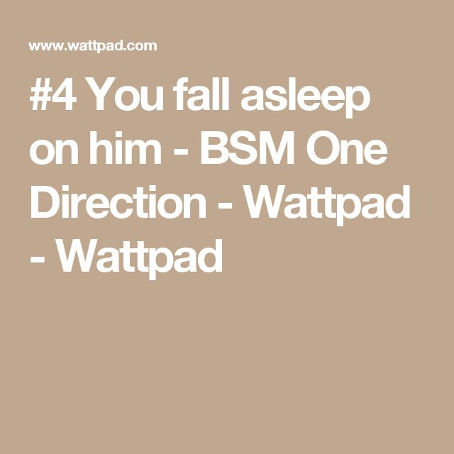 BSM One Direction - #4 You fall asleep on him | Cute guys! | How to