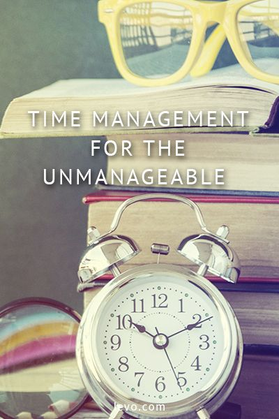 Best advice on time management. www.levo.com