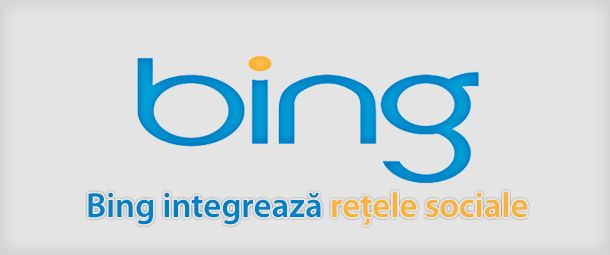 Bing integrează rețelele sociale | HazzardWeb