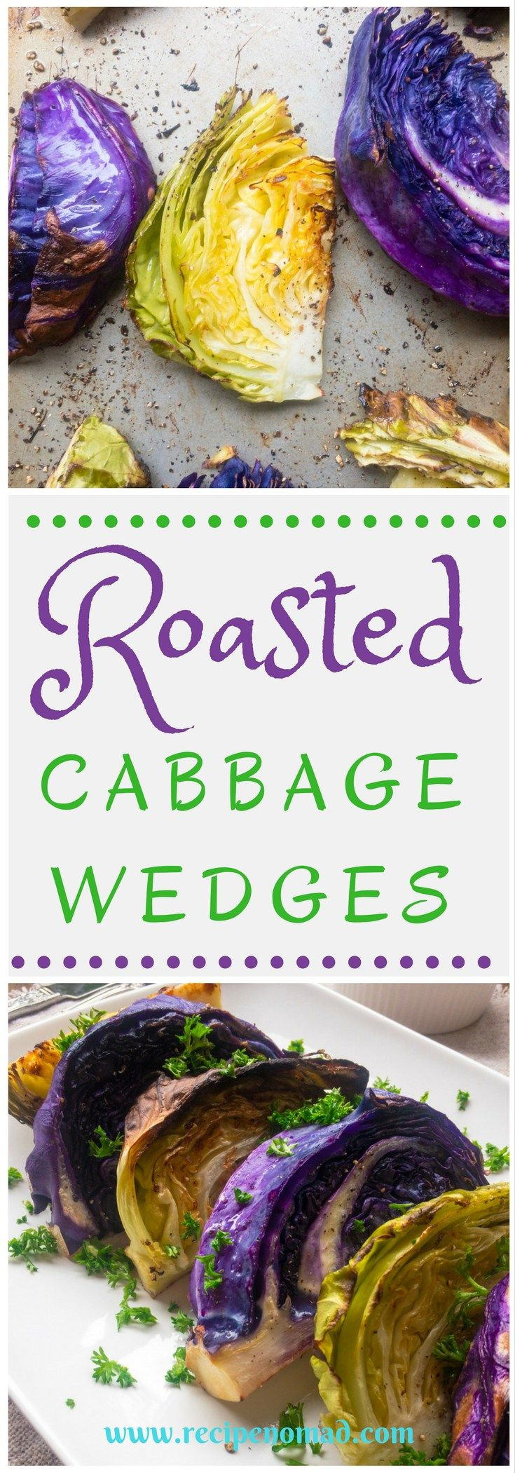 Roasted Cabbage Wedges   Recipe Nomad  Simply Roasted Cabbage Wedges are a healthy way to enjoy cabbage. Roasting mellows out the cabbage's strong flavor, leaving you with a tender and slightly sweet flavor.