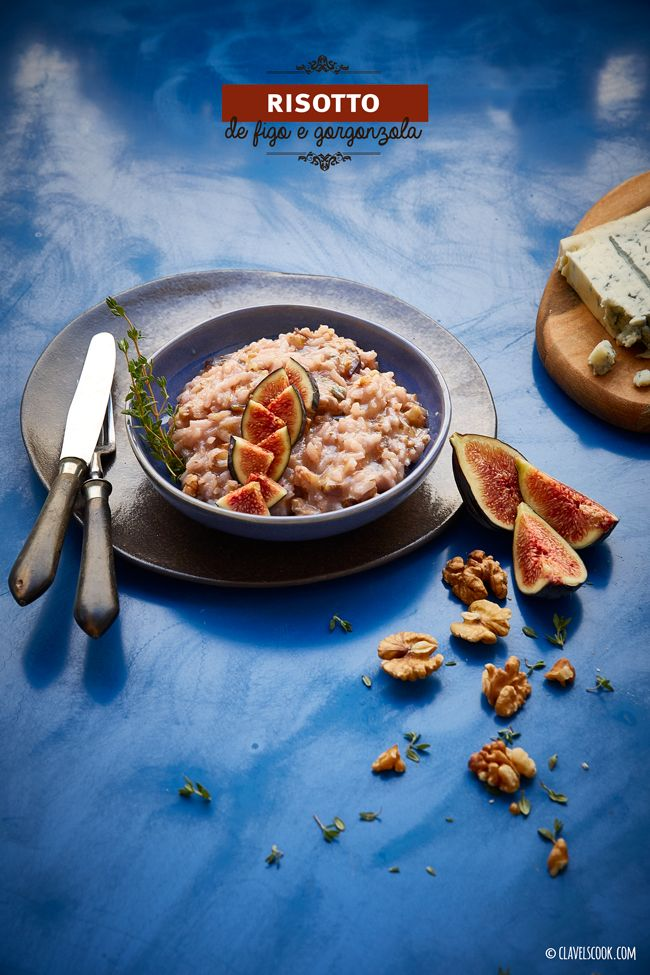 Clavel's Cook: a Saudade {risotto de figos e Gorgonzola}    fig, risotto, roquefort, food photography, food styling