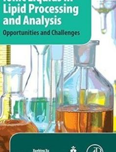 Ionic Liquids in Lipid Processing and Analysis Opportunities and Challenges free download by Cheong Ling-Zhi; Guo Zheng; Xu Xuebing ISBN: 9781630670474 with BooksBob. Fast and free eBooks download.  The post Ionic Liquids in Lipid Processing and Analysis Opportunities and Challenges Free Download appeared first on Booksbob.com.