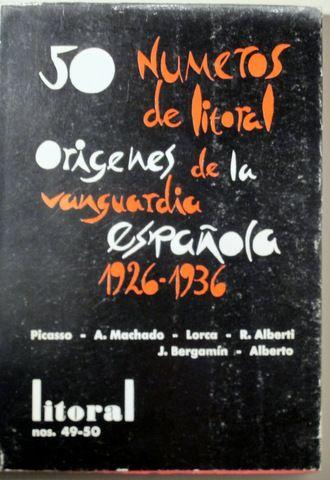 LITORAL 49 - 50. 50 números de Litoral: Orígenes de la vanguardia española (1926-1936), La revolución de Mayo en parís (1968). - Llibres del Mirall