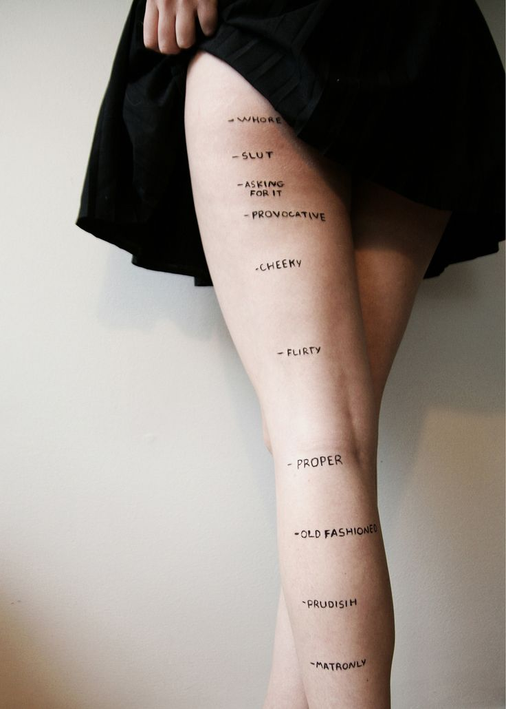 by Rosea Lake (via) What society thinks just about a girls legs