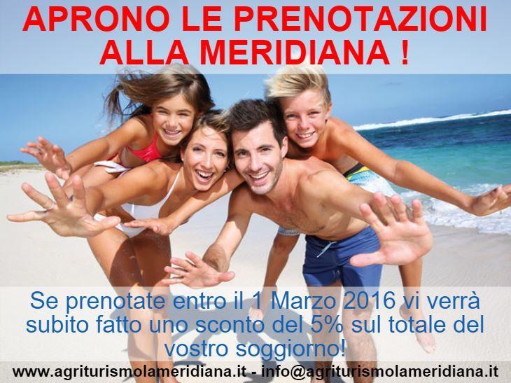 Aprono le prenotazioni alla Meridiana Agriturismo!  Per le prenotazioni entro il 01/03/2016 subito un 5% di Sconto!  Info: http://goo.gl/3lLW5U