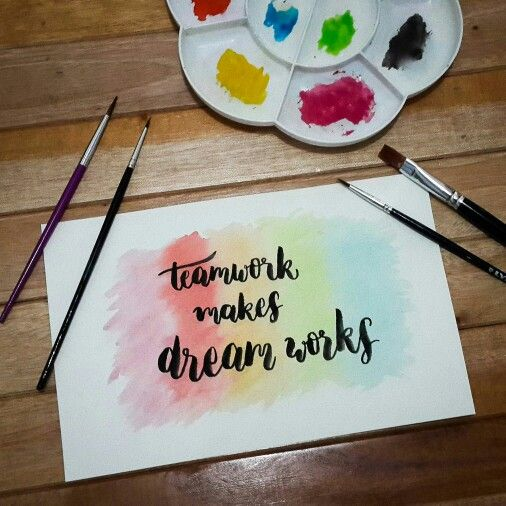 teamwork makes dream works #typography #quote #handlettering #brushlettering #diy #watercolor #brushpen