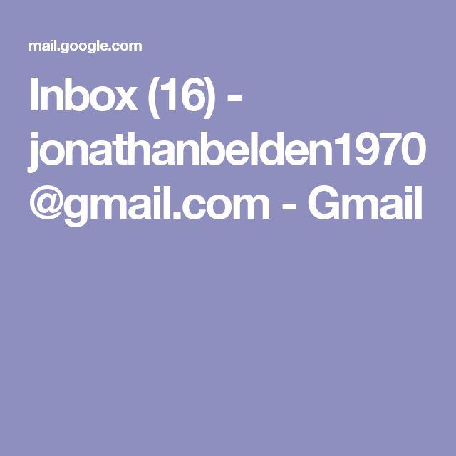 Inbox (16) - jonathanbelden1970@gmail.com - Gmail