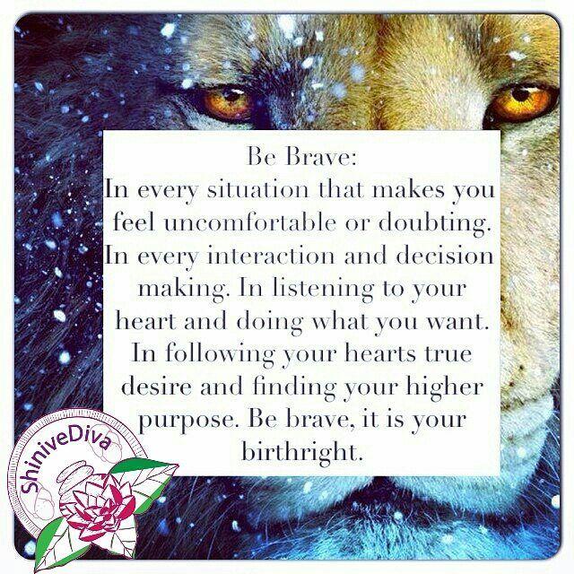 Definitely be Brave... #bebrave #brave #namaste #lawofpositive #lawofattraction #therapist #begrateful #love #instagood #instagram #happy #peace #quoteoftheday #quote