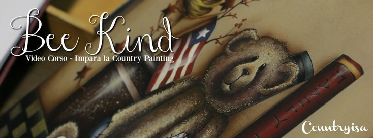 Country Painting Video Corso Bee Kind - http://www.countryisa.com/countrypainting/