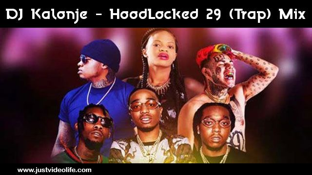 DJ Kalonje – HoodLocked 29 (Trap Mix) | Mp3 Download | NEW