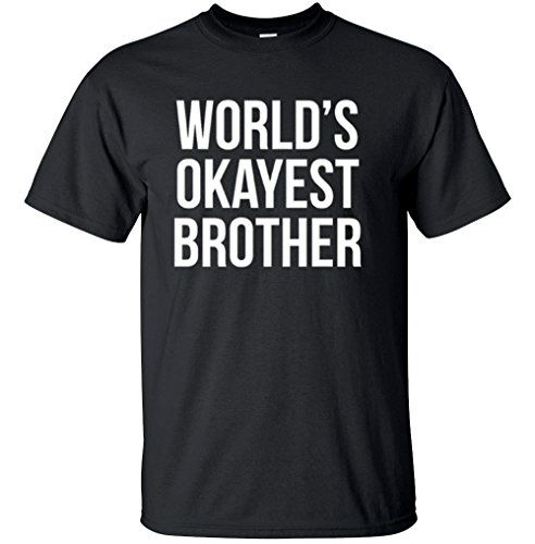 Adult World's Okayest Brother Funny Siblings tee for Brothers T Shirt