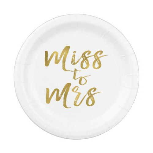 Miss to Mrs Bridal Shower Party Gold Foil Paper Plate