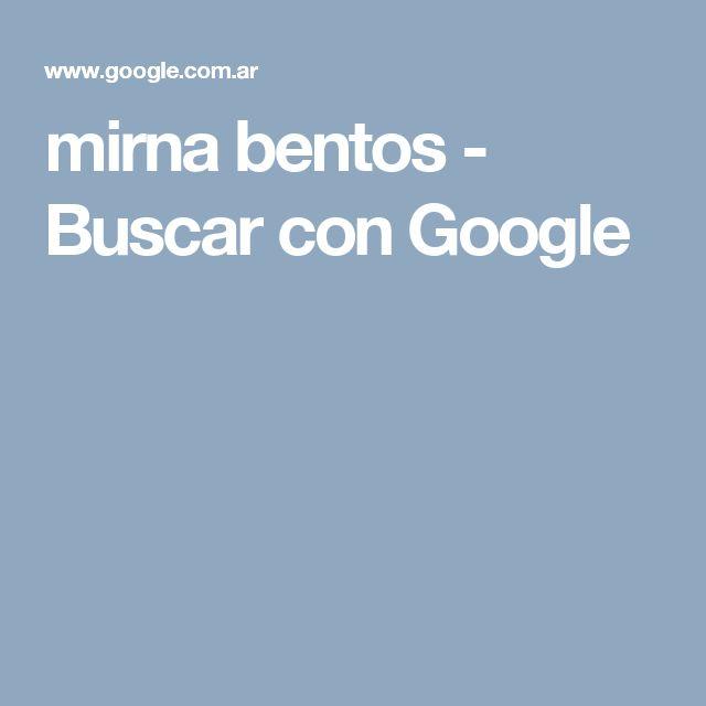 mirna bentos - Buscar con Google