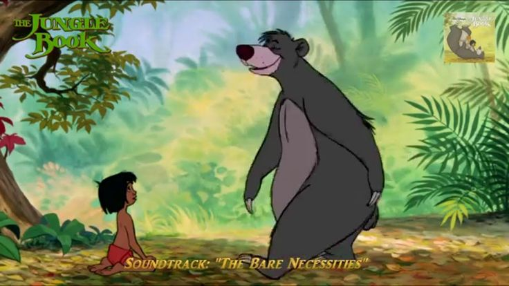 "The Jungle Book (Soundtrack) ""The Bare Necessities"""
